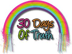 30 Days of Truth